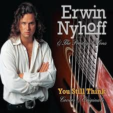 Erwin Nyhoff & The Prodigal Sons - You Still Think Lyrics | Musixmatch