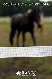 Pro Tek 1 5 Electric Tape Horse Fence In 2020 Horse Fencing Horses Fence