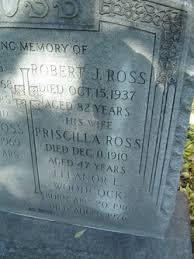 Priscilla Ross (Unknown-1910) - Find A Grave Memorial
