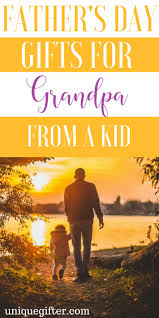 day gifts for grandpa from a kid
