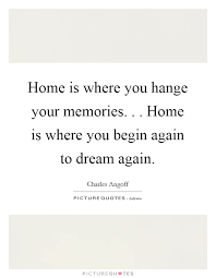 home memories quotes sayings home memories picture quotes