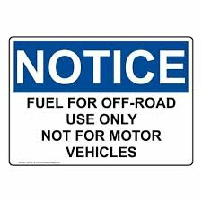 Notice Fuel For Off Road Use Only Osha Label Decal 10x7 In Vinyl Made In Usa Ebay