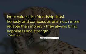 dalai lama quotes inner values like friendship trust honesty