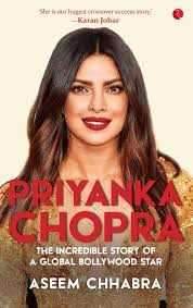 Buy Priyanka Chopra: The Incredible Story of a Global Bollywood Star Book  Online at Low Prices in India | Priyanka Chopra: The Incredible Story of a  Global Bollywood Star Reviews & Ratings -
