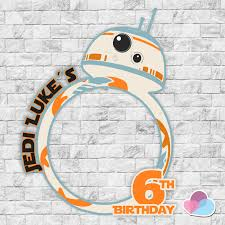 Bb8 Photo Booth Frame Bb8 Party Star Wars Party Birthday Photo