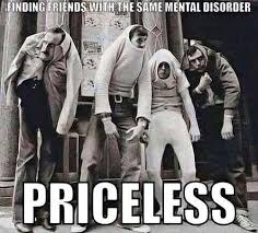 finding friends the same mental disorder priceless picture