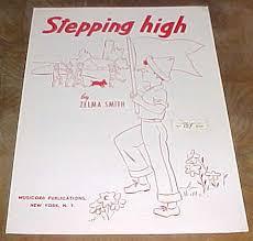 Stepping High by Zelma Smith 1951 Sheet Music: Zelma Smith: Amazon ...