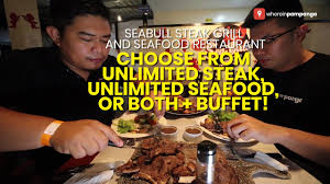 unlimited steak, unlimited seafood ...