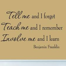 Tell Me And I Forget Benjamin Franklin Quote Educational Wall Decal Home Decor Miceandmugs Contemporary Tarjetas