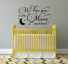 We Love You To The Moon And Back Decal Nursery Wall Decal Moon Etsy Nursery Wall Decals Hello Door Decal Wall Decals