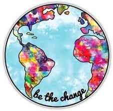 Amazon Com Earth Sticker Be The Change Planet Earth Decal By Megan J Designs Laptops Windows Cars Vinyl Sticker Automotive