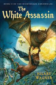 Amazon | The White Assassin: Book II of the Nightshade Chronicles | Wagner,  Hilary | Mice, Hamsters, Guinea Pigs & Squirrels