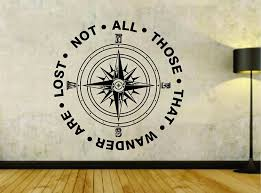 Buy Not All Those Who Wander Are Lost With Compass Quote Vinyl Wall Decal Sticker Car Window Truck Decals Stickers Not All Those Compass 28x28 In Cheap Price On Alibaba Com