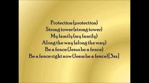 Jesus Be A Fence Around Me By Fred Hammond Lyrics Youtube