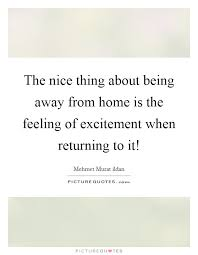 away from home quotes sayings away from home picture quotes