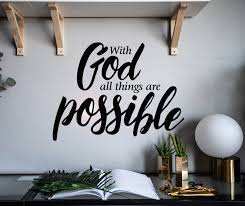 Vinyl Wall Decal Inspiring Quote With God All Things Are Possible Stic Wallstickers4you