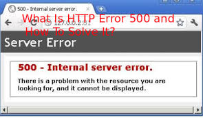 what is error 500 and how to solve