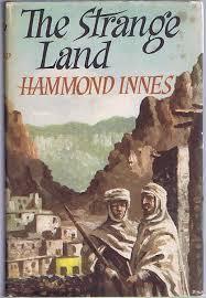The Strange Land by Hammond Innes: Very Good Hardcover (1955 ...