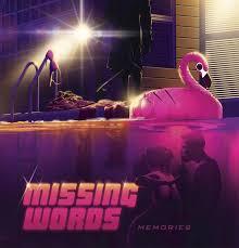 Memories | Missing Words