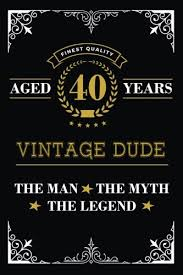 aged years vintage dude the man the myth the legend blank