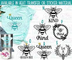 Iron On Transfer Or Sticker Decal S126 Queen Bee Bee Kind Let It Bee Bumblebee Stickers By Stephanie