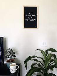 coffee quotes letterboard felt letter board quote funny