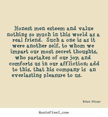 bidpai pilpay picture quote honest men esteem and value