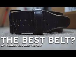 a7 pioneer cut belt review the best