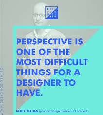 quotes on design geoff teehan design driven