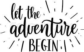 Let the adventure begin vector ... | Stock vector | Colourbox
