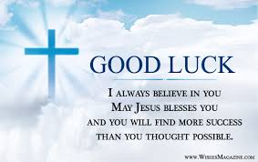 religious good luck messages christian good luck wishes