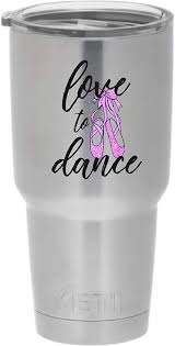 Amazon Com Cups Drinkware Tumbler Sticker Love To Dance With Ballet Shoes Decal Decoration Tumblers Water Glasses