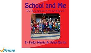 Amazon | School and Me | Wendi Martin, Taylor Martin | Early ...