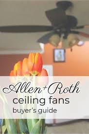 allen roth ceiling fan er s guide