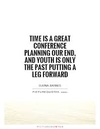 time is a great conference planning our end and youth is only