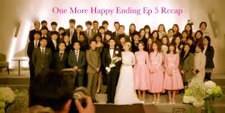 drama recap one more happy ending ep 5