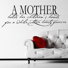 A Mother Holds Her Children Quote Wall Sticker Decal World Of Wall Stickers