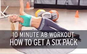 10 minute ab workout how to get a six