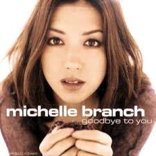 Goodbye to You (Michelle Branch song) - Wikipedia