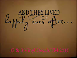 Amazon Com And They Lived Happily Ever After Vinyl Wall Decal Home Decor Home Kitchen