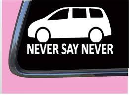Amazon Com Never Say Never Minivan Tp 629 8 Mom Life Baby On Board Carseat Decal Sticker Handmade