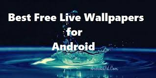 live wallpapers for android 2020