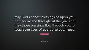 """gary smalley quote """" god s richest blessings be upon you both"""