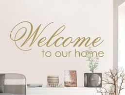 Welcome To Our Home Wall Sticker Welcome Wall Sticker Home Etsy