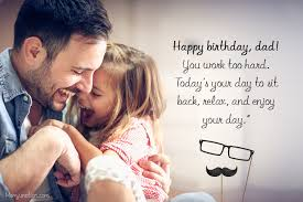 happy birthday wishes for dad love and care