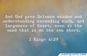and god gave solomon wisdom and understanding exceeding much and