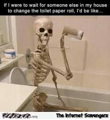 change the toilet paper roll funny meme