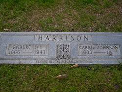 "Robert Ivy """"Bob"""" Harrison (1866-1943) - Find A Grave Memorial"