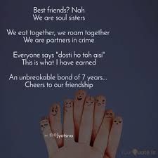 best friends nah we are quotes writings by jyotsna