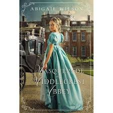 Masquerade At Middlecrest Abbey - By Abigail Wilson (Paperback ...